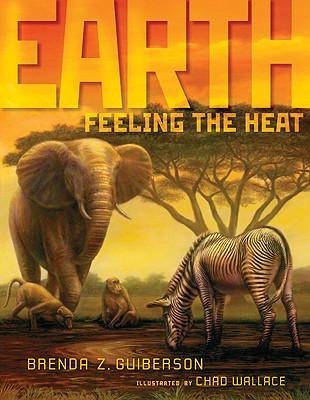 Earth By Guiberson, Brenda Z./ Wallace, Chad (ILT)