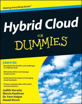 Cloud Computing for Dummies By Hurwitz, Judith/ Kaufman, Marcia/ Halper, Fern